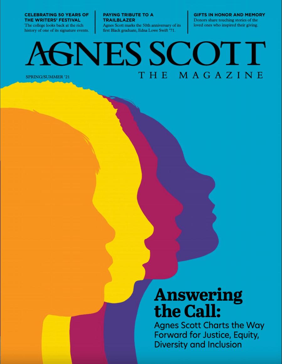 Agnes Scott the Magazine Spring/Summer 2021 Issue Cover